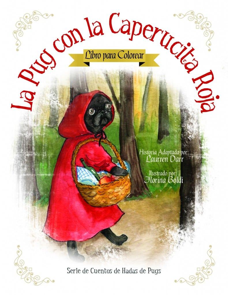 La Pug Con La Caperucita Roja - Libro Para Colorear - Left Paw Press