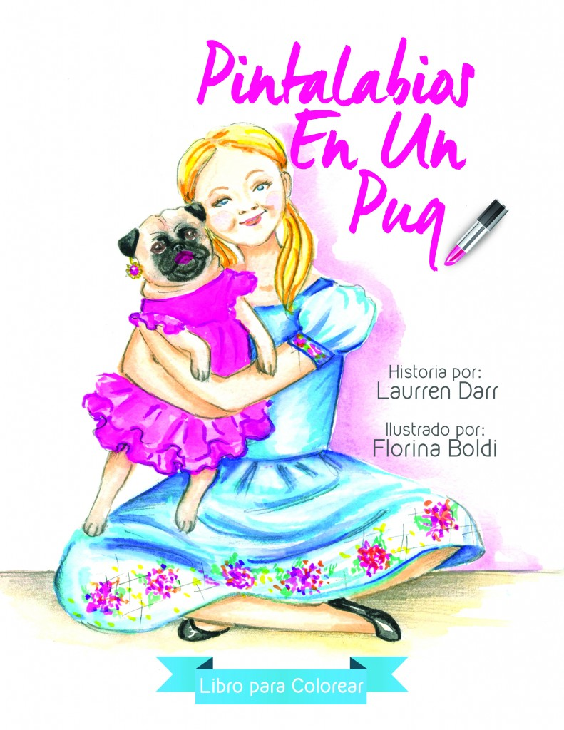 Pintalabios En Un Pug - Libro Para Colorear - Left Paw Press
