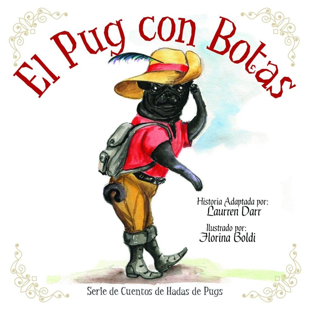 El Pug Con Botas - Left Paw Press